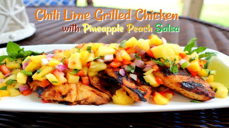 Chili Lime Chicken with Pineapple Peach Salsa